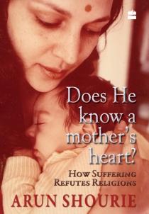 arun shorie, behavior change, mother heart